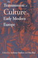 The Transmission of Culture in Early Modern Europe Edited by Anthony Grafton and Ann Blair