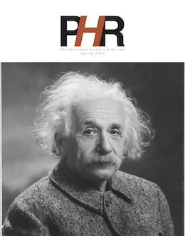Princeton Historical Review cover, Spring 2019, featuring Albert Einstein