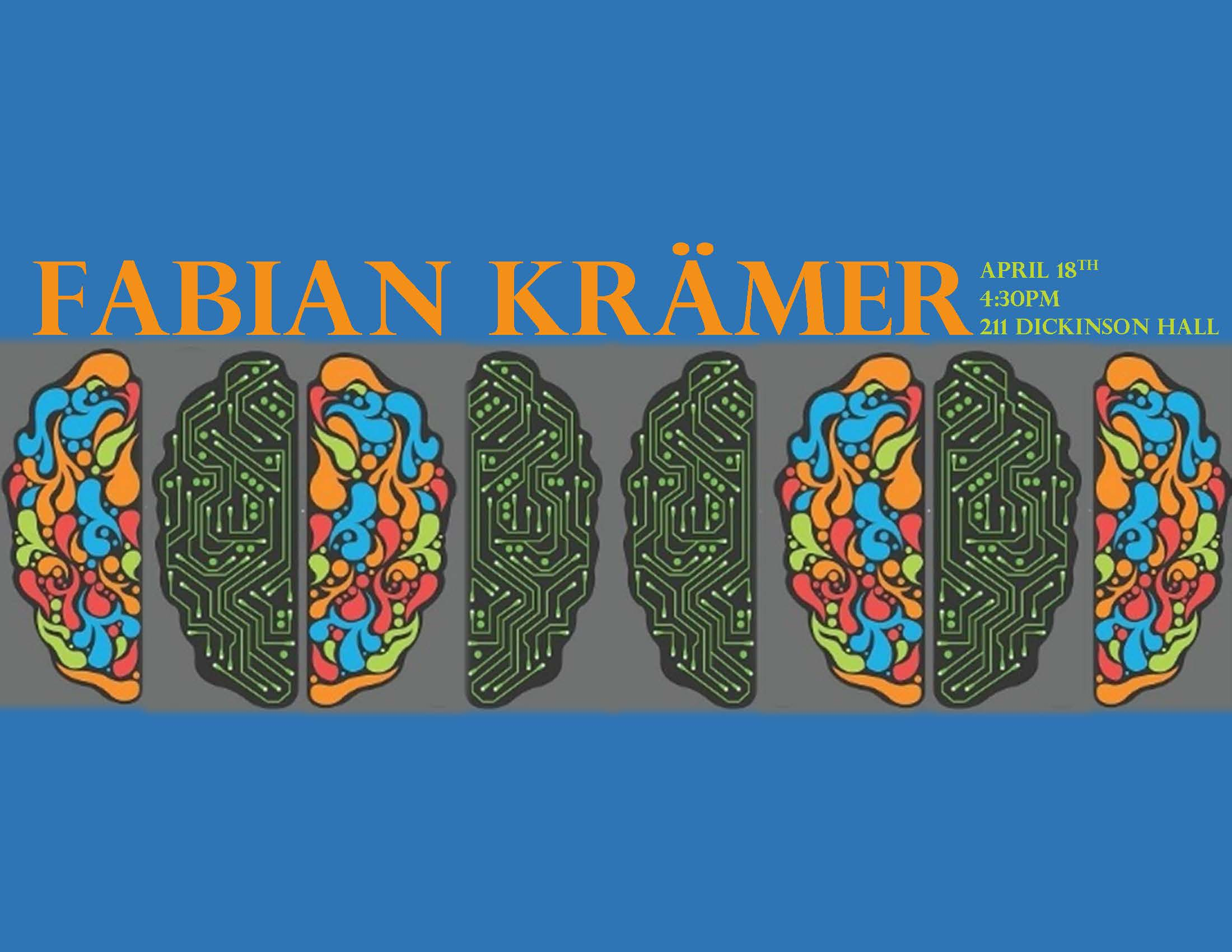 Fabian Kramer, HOS Colloquium: April 18th, 4:30pm, 211 Dickinson Hall
