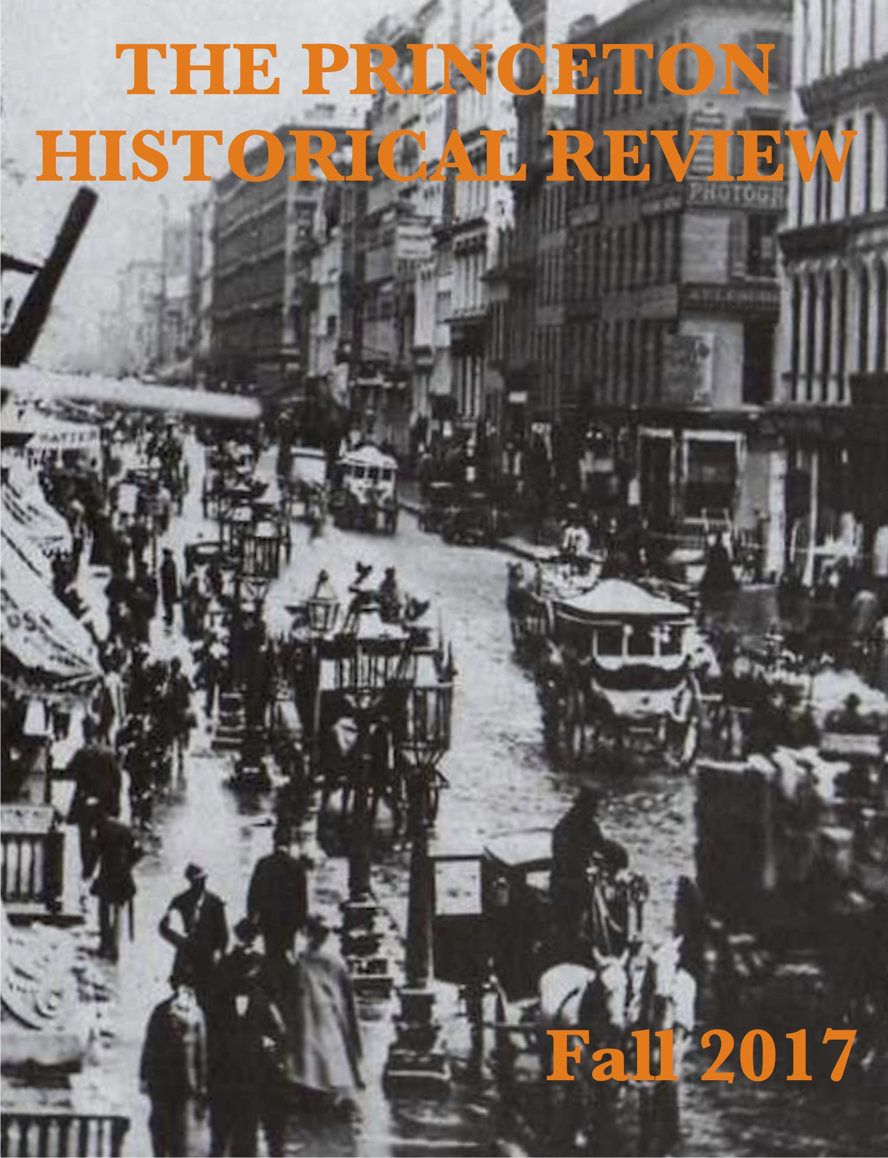 The Princeton Historical Review Fall 2017