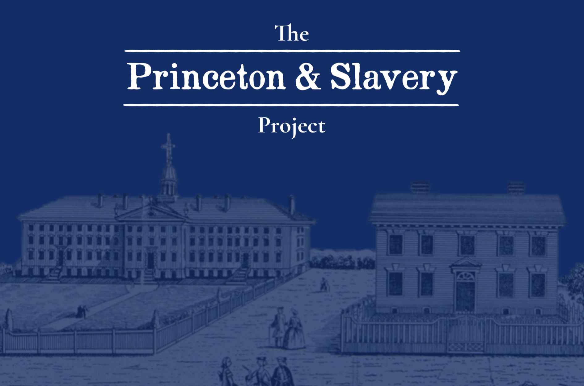 The Princeton & Slavery Project