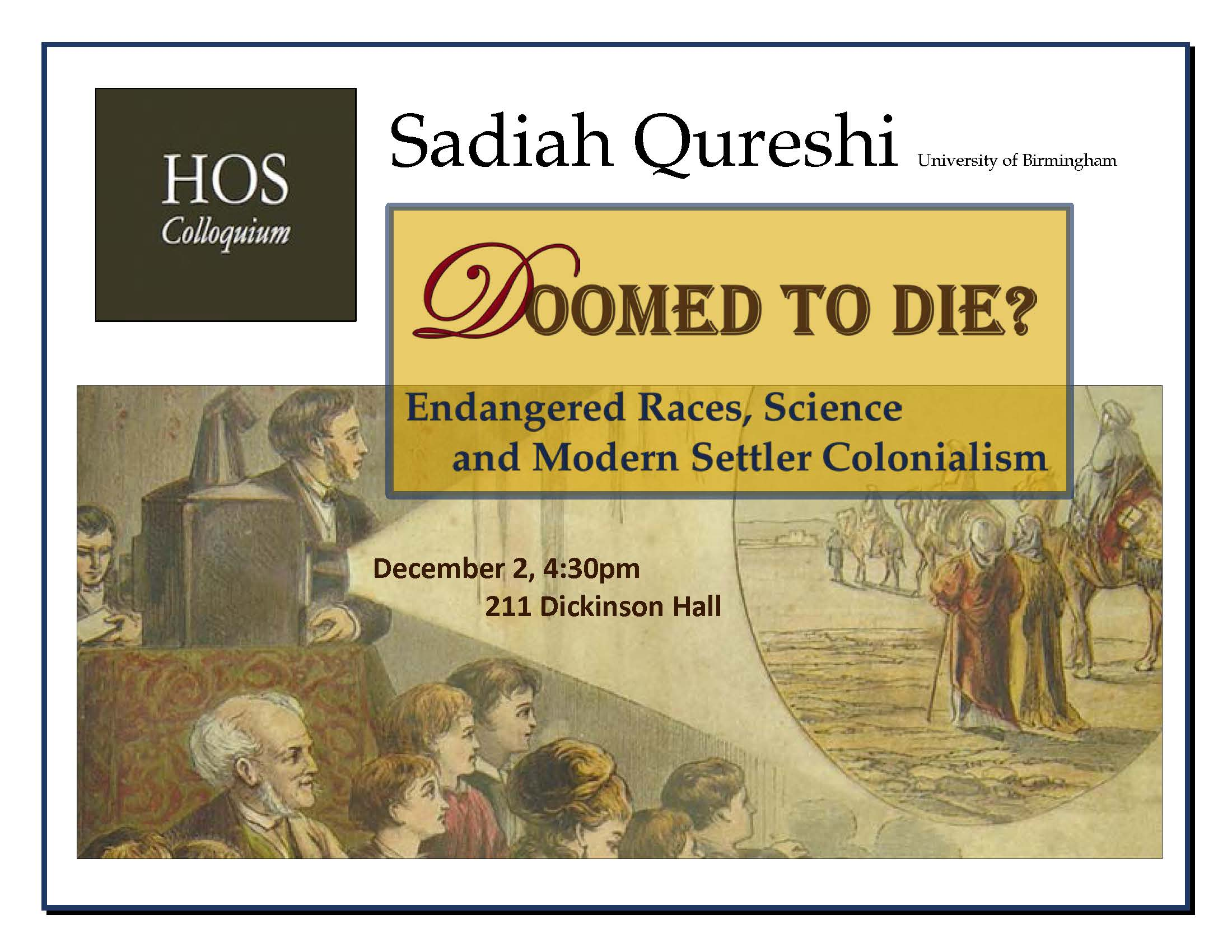 Sadiah Qureshi: Doomed to Die, History of Science Colloquium