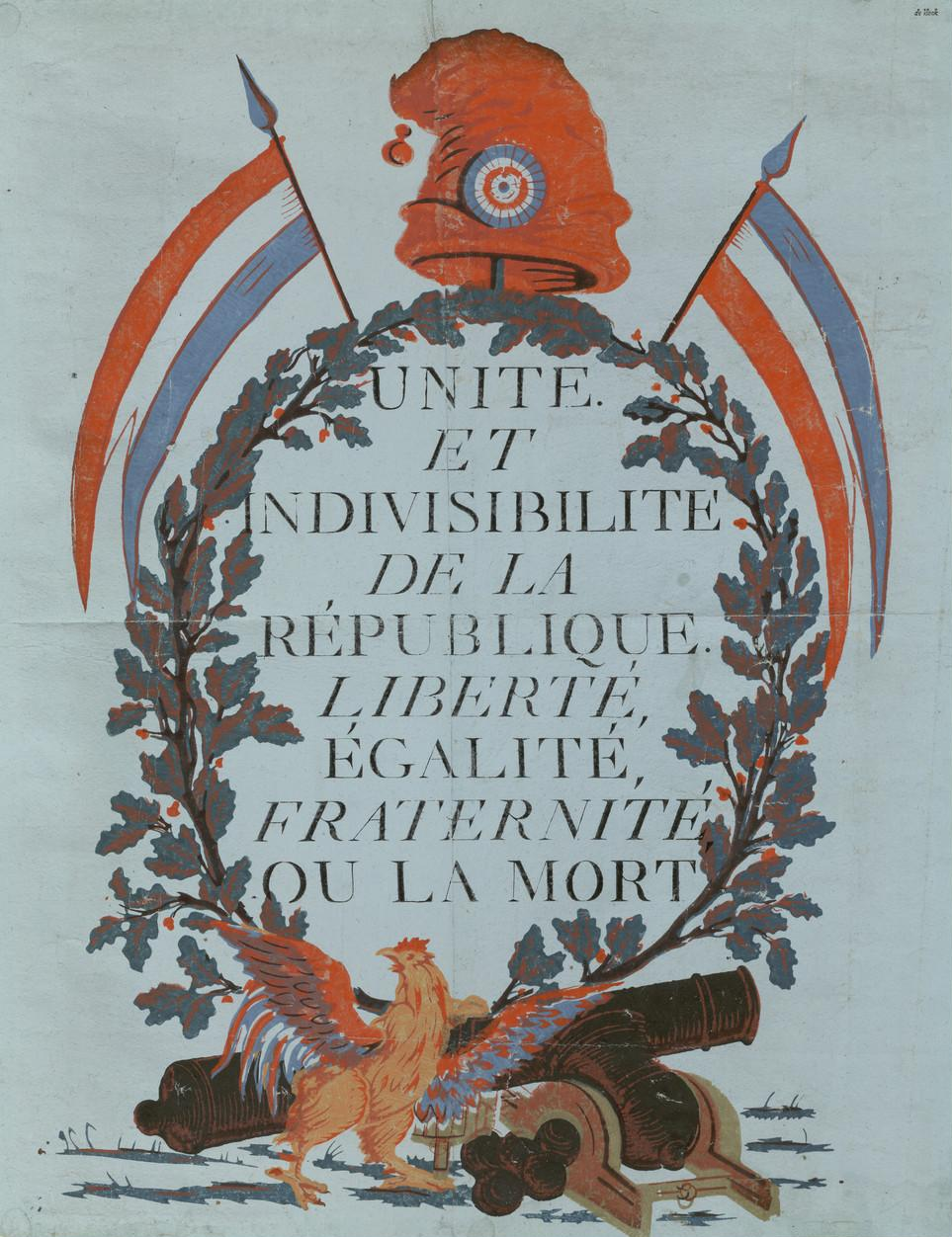 Unity and Indivisibility of the Republic: Liberty, Equality, Fraternity or Death