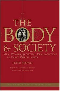 The Body and Society by Peter Brown