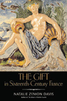 The Gift in 16th-Century France by Natalie Zemon Davis