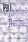 Animals in Human Histories: The Mirror of Nature and Culture Edited by Mary Henniger-Voss