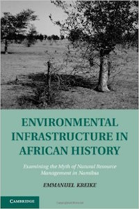 Environmental Infrastructure in African History by Emmanuel Kreike