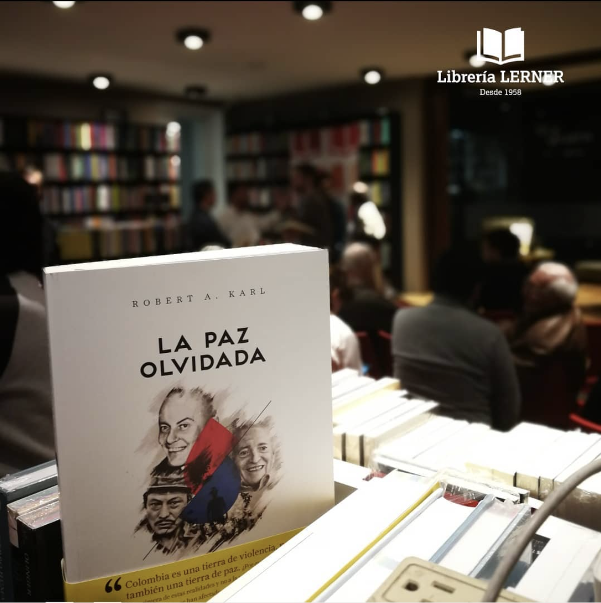 "Robert Karl's book ""La Paz Olvidada"" (Forgotten Peace). Photo credit: Libreria Lerner"