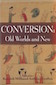 Conversion: Old Worlds and New Edited by Kenneth Mills and Anthony Grafton