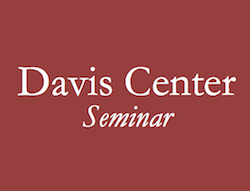 Shelby Cullom Davis Center Seminar