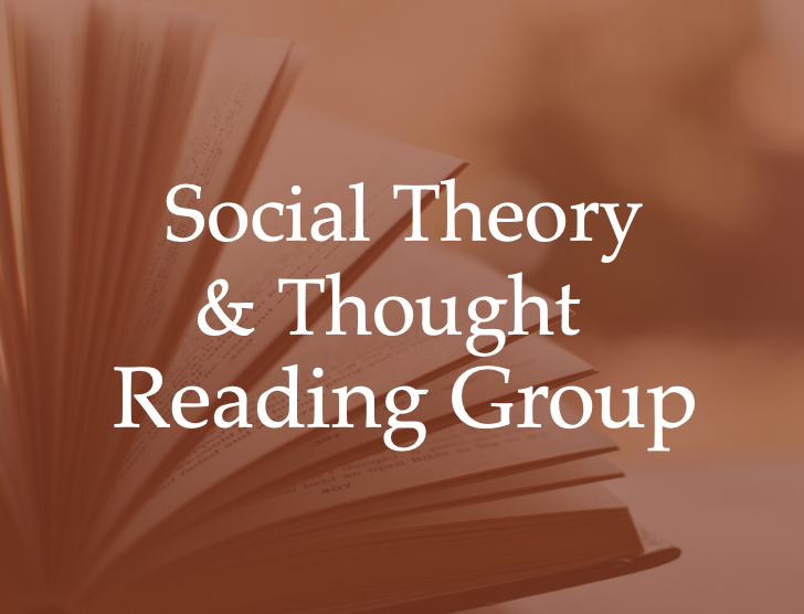 Social Thought and Social Theory Reading Group