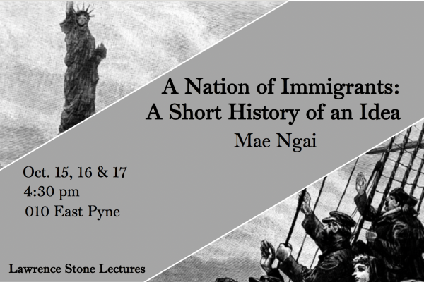 Lawrence Stone Lectures: A Nation of Immigrants by Mae Ngai