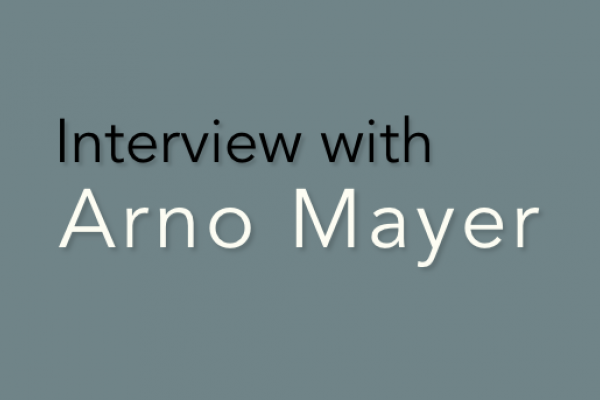 Interview with Arno Mayer