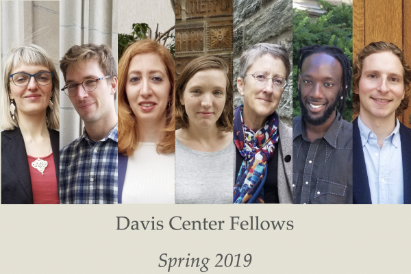 Davis Center Fellows, Spring 2019