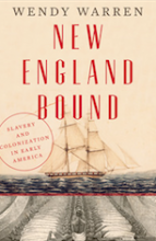 New England Bound: Slavery and Colonialization in Early America