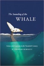 The Sounding of the Whale by D. Graham Burnett