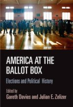 America at the Ballot Box Edited by Gareth Davies and Julian E. Zelizer