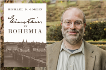 Michael Gordin and his book, Einsten in Bohemia