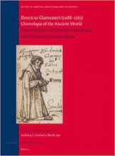 Henricus Glareanus's (1488-1563) Chronologia of the Ancient World, Anthony Grafton and Urs B. Leu