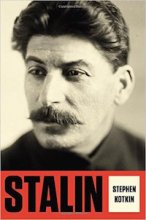 Stalin: Volume I: Paradoxes of Power, 1878-1928 by Stephen Kotkin
