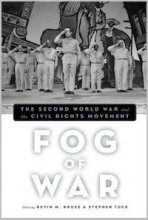 Fog of War Edited by Kevin Kruse & Stephen Tuck