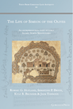 The Life of Simeon of the Olives by Hoyland, Brock, Brunner, and Tannous