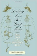Looking for a Few Good Males: Female Choice in Evolutionary Biology by Erika Milam