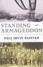 Standing at Armageddon by Nell Irvin Painter
