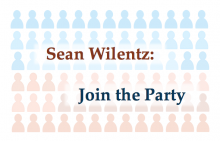 Sean Wilentz: Join the Party