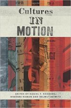 Cultures in Motion Edited by Daniel Rodgers, Bhavani Raman, and Helmut Reimitz