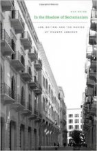 In the Shadow of Sectarianism: Law, Shi`ism, and the Making of Modern Lebanon by Max Weiss