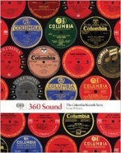 360 Sound: The Columbia Records Story by Sean Wilentz