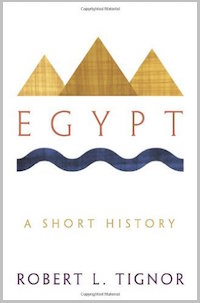 Egypt: A Short History by Bob Tignor
