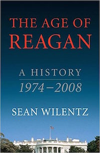 The Age of Reagan: A History, 1974-2008 by Sean Wilentz